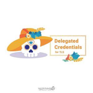پروتکل Delegated Credentials